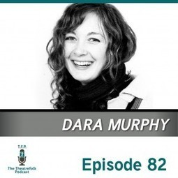 Playwright Dara Murphy | Music, Theatre, and Dance | Scoop.it