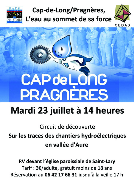 Sur les traces des chantiers hydroélectriques en vallée d'Aure le 23 juillet | Vallée d'Aure - Pyrénées | Scoop.it