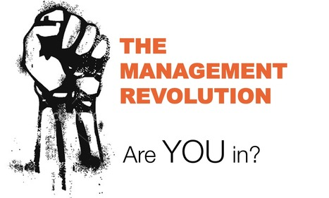 Do We Need A Revolution In Management? | Leadership, Innovation, and Creativity | Scoop.it