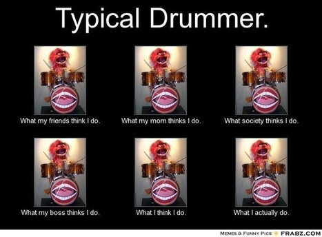 Typical Drummer | What I really do | Scoop.it