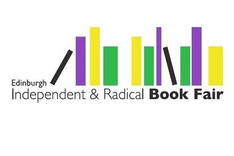 Be enlightened at Edinburgh's 18th Radical Book Fair - Edinburgh City of Literature | Edinburgh Stories | Scoop.it