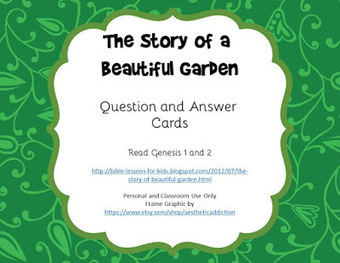 Bible Lessons for Kids: Story of a Beautiful Garden Question and Answer Cards Free Printables | Children's Ministry Ideas | Scoop.it