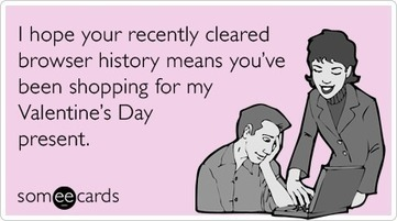 Browser History Porn Gift Valentines Day Funny Ecard | Valentine's ... | Funny Ecards | Scoop.it