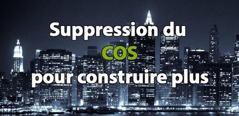 Suppression du cos, construisez plus sur votre terrain | Strikto, le blog qui conseille les bâtisseurs pour construire sa maison | Scoop.it