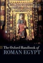 The Oxford Handbook of Roman Egypt Oxford Handbooks Online | Africa and Beyond | Scoop.it