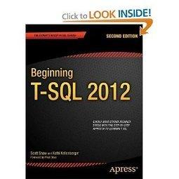 Beginning T-SQL 2012 (Beginning Apress) ~ Everyday 1 Ebook | Pragmatic Works | Scoop.it