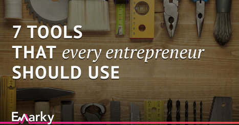 7 Tools that Every Entrepreneur Should Use | Business & Finance | Scoop.it