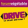6ème Forum végétable : DRIVE : le circuit anti-crise ?