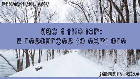 AAC and the IEP: 5 Resources to Explore | AAC: Augmentative and Alternative Communication | Scoop.it