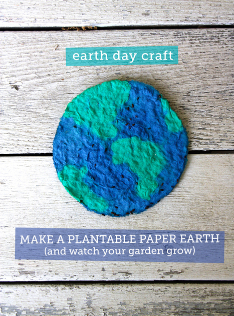 Make it: Plant-able Paper Earth | Kids Craft | Scoop.it