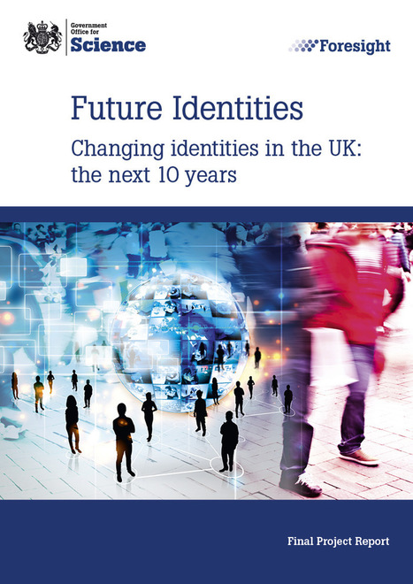 Changing identities in the UK: The next 10 years | BIS | Digital Literacy - Education | Scoop.it