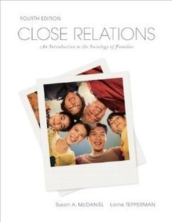 Testbank for Close Relations An Introduction to the Sociology of Families 4th Canadian Edition by McDaniel ISBN 0137031718 978013703171 | Test Bank Online | Test Bank Online Pdf Download | Scoop.it