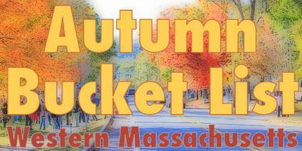 Autumn Bucket List for Western MA | Hilltown Families | Bucketlist | Scoop.it
