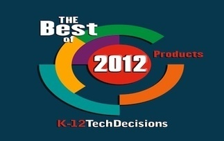 Top 25 Technology Products for K-12 Classrooms in 2012 - K-12 Tech Decisions | Educational Technology | Scoop.it