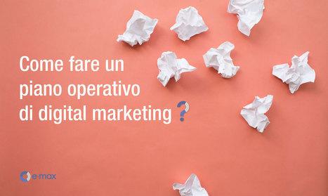 Digital Marketing: come definire un piano strategico | Web Revolution | Scoop.it