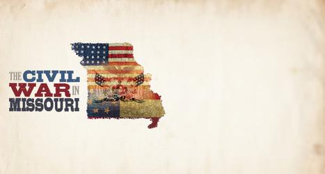 An Exhibit at the Missouri History Museum   The Civil War in Missouri   U.S. Civil War   Scoop.it