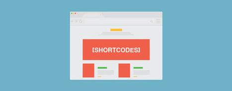 How To Create Shortcodes In WordPress | Wordpress | Scoop.it