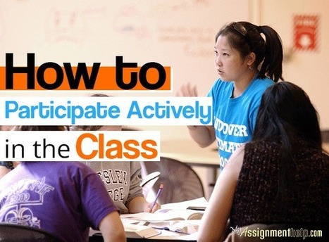 How to Participate Actively in the Class | Assignment Help -Australia, UK & USA | Scoop.it