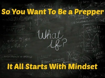 So You Want To Be a Prepper , What Are You Thinking? | Prepping | Scoop.it