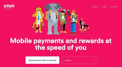Britain's Second Largest Mobile Wallet, Yoyo, Pulls $10 Million in Funding | Payments 2.0 | Scoop.it