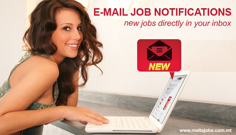 Subscribe for e-mail job alerts | Jobs in Malta | Scoop.it