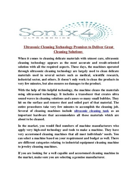 Ultrasonic Cleaning Technology Promises to Deliver Great Cleaning Solutions - PDF | Ultrasonic Equipment, Industrial and dental Ultrasonic Cleaning System | Scoop.it