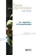 Le «bipolaire» et la psychanalyse | psychanalyse | Scoop.it