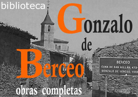 Complete works of Gonzalo de Berceo, first known spanish poet (13th cent.), | Bibliotecas digitales | Scoop.it