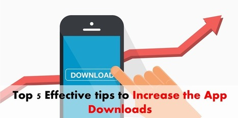 Read the top tips to increase the app downloads effectively - Arth I-Soft Blog | iphone application development | Scoop.it