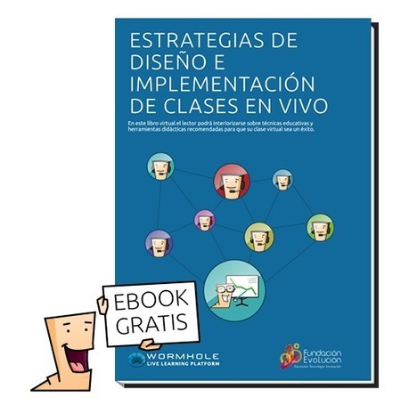 Estrategias de Educación Online - E-book Wormhole | TICs para los de LETRAS | Scoop.it