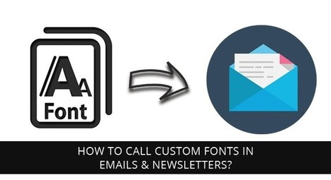 How to call custom fonts in Emails & Newsletters? - BrightLivingstone.com   Brightlivingstone.com   Scoop.it