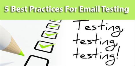5 Best Practices For Email Testing   Best Practices For Email Marketing And Affiliate Marketing   Scoop.it