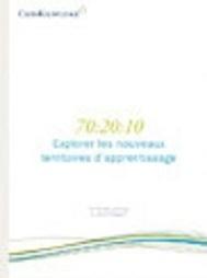 Livre Blanc CrossKnowledge :  70:20:10 | E-learning, TICE et FLE | Scoop.it