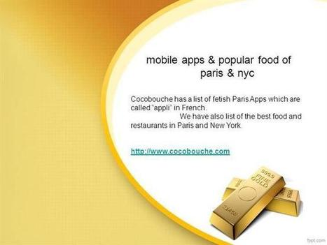 Find Best Mobile Apps & Popular Food of Paris, New York Ppt Presen.. | An online guide to nyc | Scoop.it