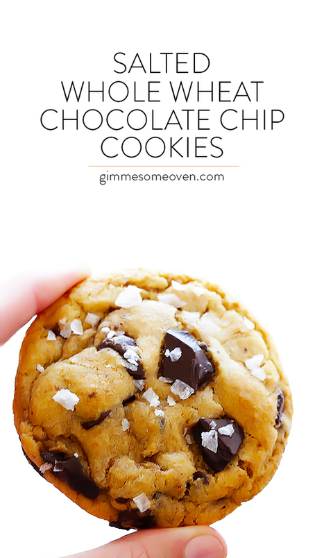 Salted Whole Wheat Chocolate Chip Cookies | Gimme Some Oven | Passion for Cooking | Scoop.it