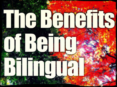 The Benefits of Being Bilingual - blog.palabea.com | Palabea - The speaking World | Scoop.it