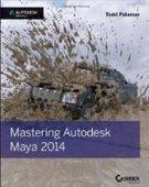 Mastering Autodesk Maya 2014 - Free eBook Share | This is bogus man... | Scoop.it