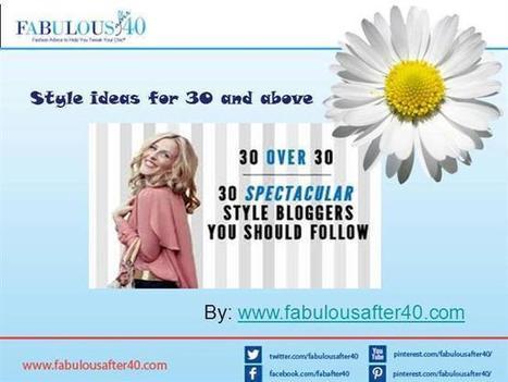 Fashion Ideas Ppt Presentation | Fabolous after 40 | Scoop.it