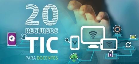 20 recursos TIC para docentes | TIC y Bibliotecas del Instituto Mignone | Scoop.it