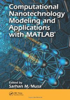 Free Download Computational Nanotechnology - Modeling and ... | Bioinformatics Training | Scoop.it