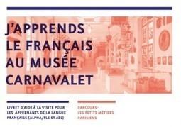 Apprendre le français au musée Carnavalet | Sites pour le Français langue seconde | Scoop.it