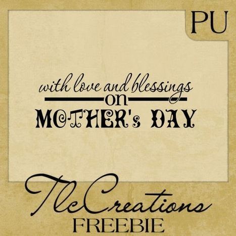 Saturday Freebie.........word art for Mother's day | Free Digital Scraps | Scoop.it