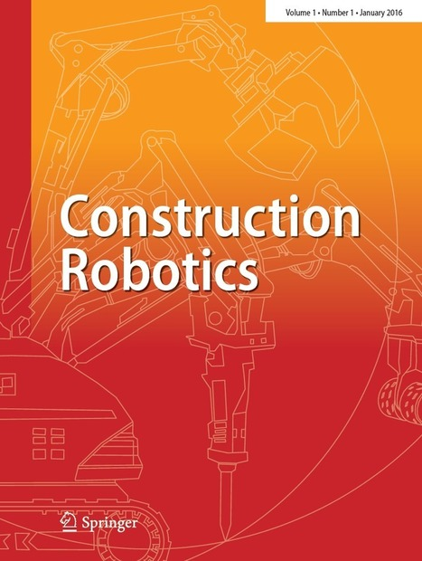 Journal · Construction Robotics | a3 UniBo | Scoop.it