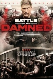 BATTLE OF DAMNED Movie Review: Movie Is Not So Good Movie, If You Like Dolph (hero) Then It Is Fine, Mindless Fun. If Not, Don't Bother. | New Movies | Movie News | Movie Reviews | Movie Previews: ... | Hollywood | Scoop.it
