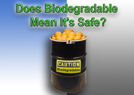 Are Biodegradable Cleaners Green Cleaners? Are They Safe? | Safer chemistry | Scoop.it