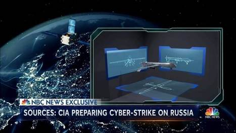 The CIA is prepping a possible cyber strike against Russia | Xposing Government Corruption in all it's forms | Scoop.it