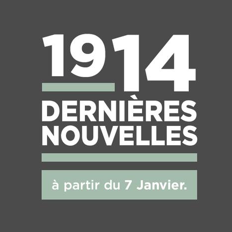 1914, dernières nouvelles - ARTE   Centenaire de la Première Guerre Mondiale   Scoop.it