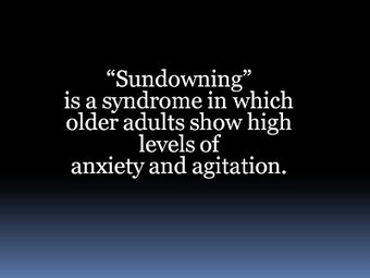 Sundowning, an Anxiety Syndrome in Elderly Dementia Patients | Alzheimer's Reading Room | Scoop.it