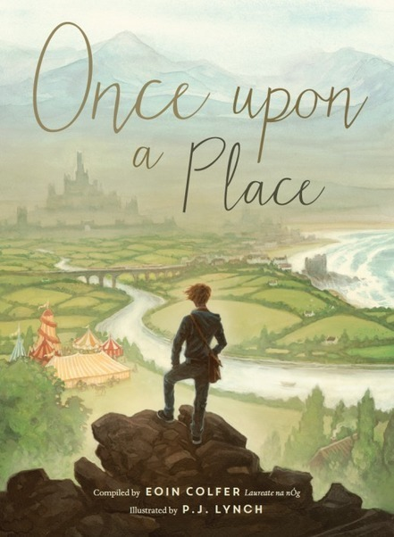 Once upon a Place: Stories & Poems Compiled by Eoin Colfer | The Irish Literary Times | Scoop.it