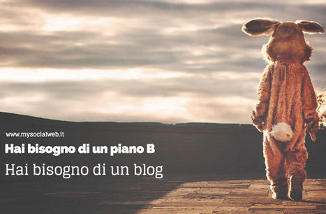 Come Trasformare Il Tuo Blog In Un Piano B | Digital Marketing News & Trends... | Scoop.it